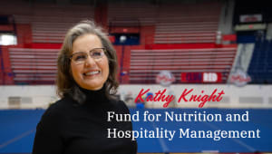 Kathy Knight Fund for Nutrition & Hospitality Management Students