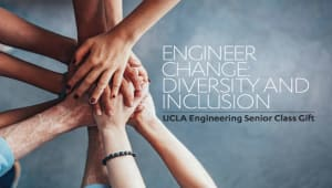 UCLA Samueli Senior Class Gift: Diversity and Inclusion