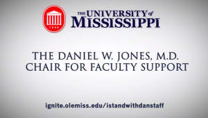 Daniel W. Jones, M.D. Chair for Faculty Support - Staff