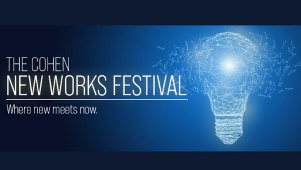 Cohen New Works Festival Image
