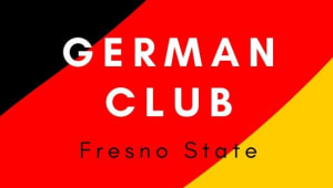 Hallo! Please Support the Fresno State German Club!