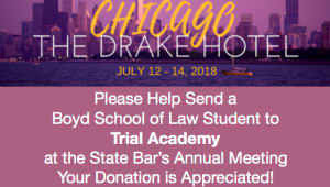 Help Send Boyd Law Students to the Trial Academy