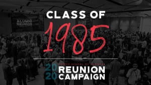 Class of 1985 Reunion Gift Campaign