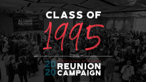 Class of 1995 Reunion Gift Campaign