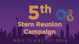 Stern MBA Class of 2014 Reunion Campaign