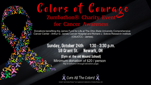 Colors of Courage Zumbathon® Charity Event for Cancer Awareness