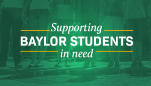 Support Emergency Funding for Baylor Students