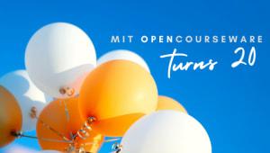 Celebrate 20 years of MIT OpenCourseWare