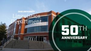 Celebrating 50 Years: Linguistics at OHIO