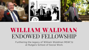 William Waldman Endowed Fellowship Fund