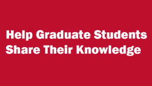Graduate Student Conference Presentation and Research Fund