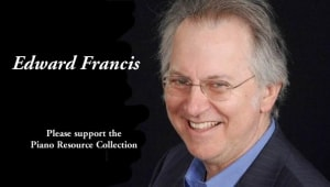 Edward Francis Piano Resource Collection
