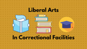 Liberal Arts in Correctional Facilities Project