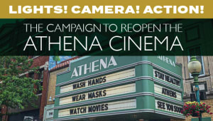 Lights! Camera! Action!: The Campaign to Reopen the Athena Cinema