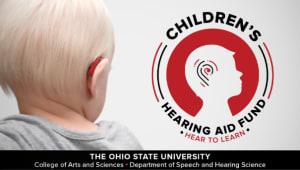 Speech & Hearing Science: Children's Hearing Aid Fund
