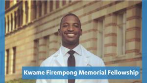 Kwame Firempong Memorial Fellowship