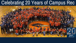 Campus Recreation's 20 Year Anniversary