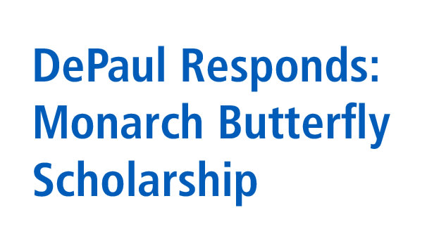 DePaul Responds: Monarch Butterfly Scholarship Image