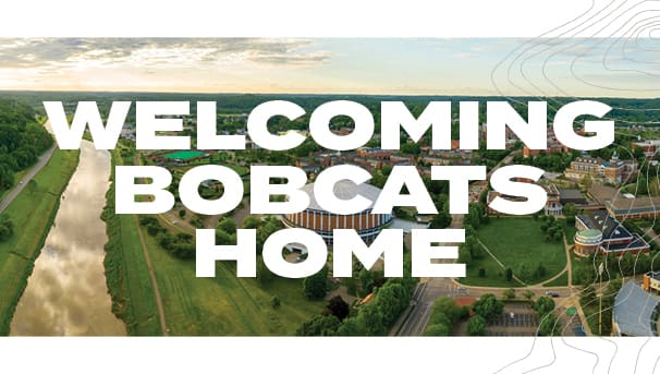 image with aerial photo of campus in the background and a Welcoming Bobcats Home headline