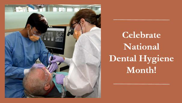 Celebrate National Dental Hygiene Month Image