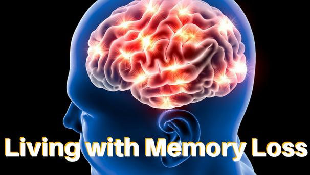 Living with Memory Loss Image
