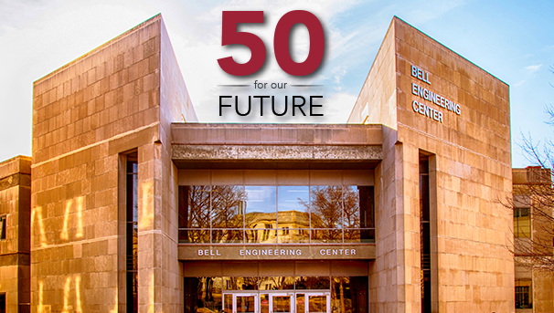 Image of the Bell Engineering Center with the words 50 for our Future