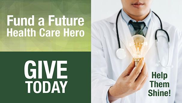 Fund a Future Health Care Hero