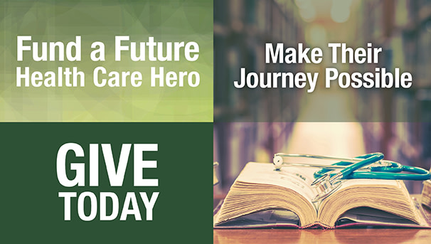 Fund a Future Health Care Hero - Help Them Focus with Your Gift