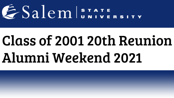 Class of 2001 20th Reunion Alumni Weekend 2021