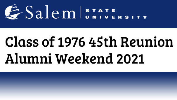Class of 1976 45th Reunion Alumni Weekend 2021