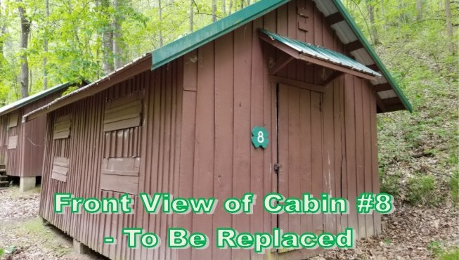 Front view of Cabin #8 to be replaced