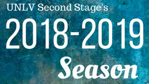 Support UNLV Second Stage's 2018-2019 Season