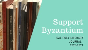 Support Byzantium, Cal Poly's Literary Journal!