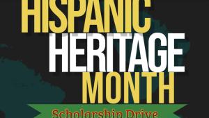 Hispanic Heritage Month Scholarship Drive