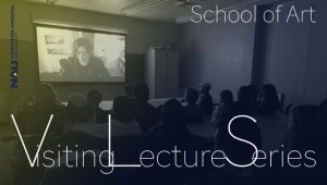 The School of Art's Visiting Lecture Series