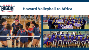 Howard Volleyball to Africa