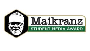 Maikranz Student Media Award