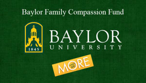 The Baylor Family Compassion Fund