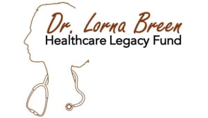 Dr. Lorna Breen Healthcare Legacy Fund