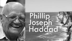 In Loving Memory of Phillip Joseph Haddad