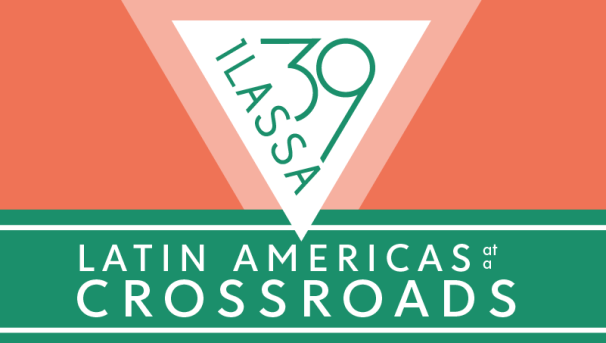 Funded | 39th ILASSA Conference: Latin Americas at a