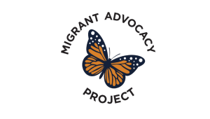 The Migrant Advocacy Project