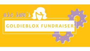SWE-USC 2018 GoldieBlox Campaign