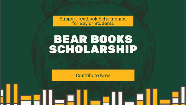 Support Textbook Scholarships for Baylor Students Image
