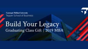 2019 Tepper Graduating MBA Class Gift