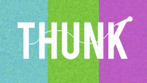 THUNK gets LOUD! (THUNK a cappella)
