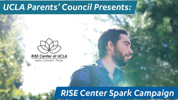 *STRETCH GOAL* Parents' Council Presents: RISE Center at UCLA Image