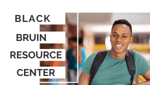 Rising to the Challenge: Black Bruin Resource Center