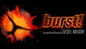 Texas Theatre and Dance 2020/2021 Season: burst!