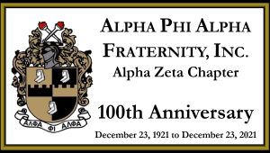 Alpha Phi Alpha Fraternity, Inc., Alpha Zeta Chapter's 100th